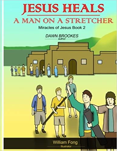 Book Jesus heals a man on a stretcher: Volume 2 (Miracles of Jesus)