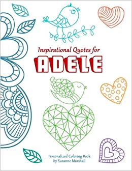 inspirational quotes for adele personalized coloring book with inspirational quotes for kids personalized books suzanne marshall 9781519297082 - Personalized Coloring Books