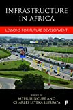img - for Infrastructure in Africa: Lessons for Future Development book / textbook / text book