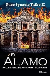 El Álamo (Spanish Edition)