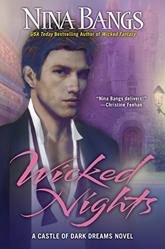 Wicked Nights (The Castle of Dark Dreams Trilogy, Book 1)