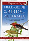 img - for Simpson & Day Field Guide to the Birds of Australia 8th Edition book / textbook / text book