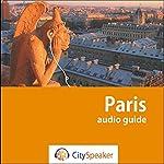 Paris (Audio Guide CitySpeaker)   Marlène Duroux,Olivier Maisonneuve