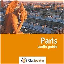 Paris (Audio Guide CitySpeaker) | Livre audio Auteur(s) : Marlène Duroux, Olivier Maisonneuve Narrateur(s) : Delphine Guillot, Julien Dutel