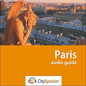 Paris (Audio Guide CitySpeaker) | Livre audio