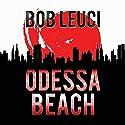 Odessa Beach Audiobook by Robert Leuci Narrated by Peter Coleman