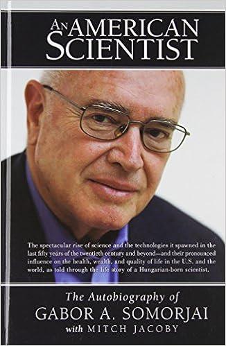 Download bøger til iPad An American Scientist: The Autobiography of Gabor A. Somorjai 148080147X PDF ePub MOBI