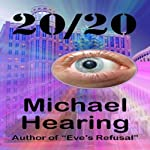 20/20 | Michael Hearing