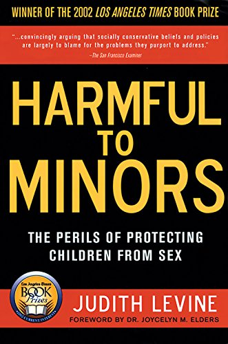 Harmful to Minors: The Perils of Protecting Children from...