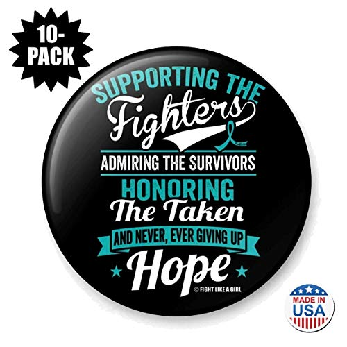 Fight Like a Girl Supporting Admiring Honoring Round Buttons/Pins/Badges for Ovarian Cancer Cervical Cancer, 10-Pack (Teal Ribbon)