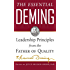 The Essential Deming: Leadership Principles from the Father of Quality (Business Books)