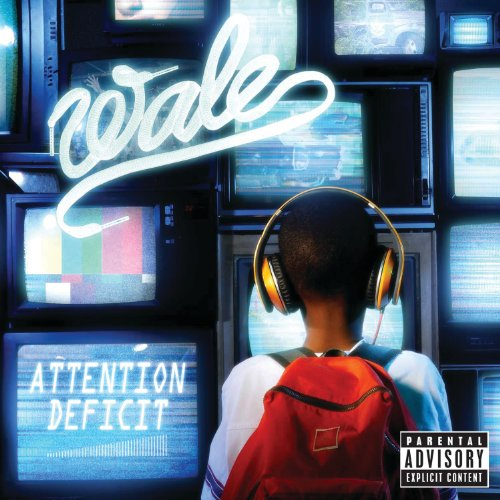 Attention Deficit [Explicit]