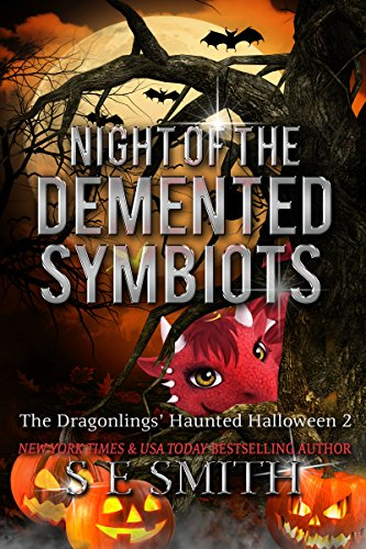 Night of the Demented Symbiots: The Dragonlings' Haunted Halloween 2: Science Fiction Romance (Dragonlings of Valdier)]()