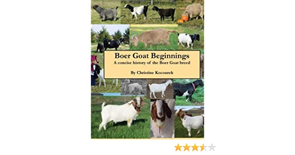 Boer Goat Beginnings: A concise history of the Boer Goat
