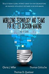 Mobilizing technology and teams for better decision-making