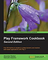 Play Framework Cookbook, 2nd Edition Front Cover