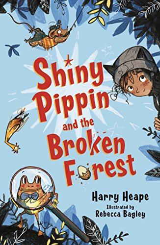Shiny Pippin and the Broken Forest