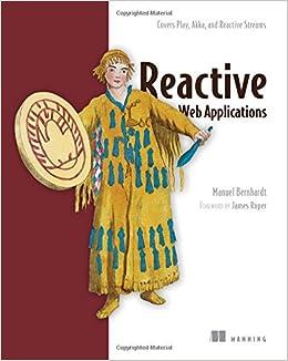 Book Reactive Web Applications: Covers Play, Akka, and Reactive Streams
