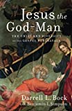 img - for Jesus the God-Man: The Unity and Diversity of the Gospel Portrayals book / textbook / text book