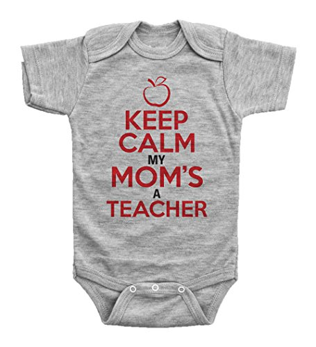 KEEP CALM, MY MOM'S A TEACHER / Funny Teaching Onesie
