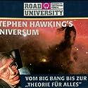 Stephen Hawking's Universum - Teil 1 und 2 Hörbuch von Road University Gesprochen von: Gert Heidenreich, Achim Höppner