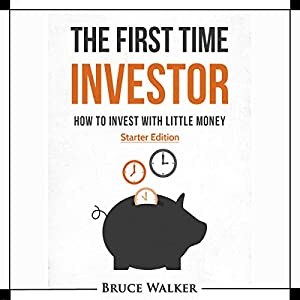 The First Time Investor Audiobook