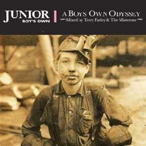 A Junior Boys Own Odyssey: Mixed By Terry Farley and The Misterons