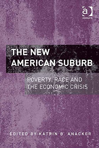 Download The New American Suburb: Poverty, Race and the Economic Crisis Pdf