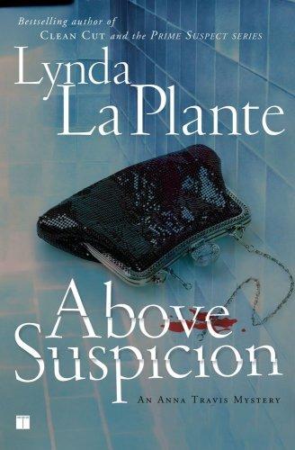 Above Suspicion (Anna Travis Mysteries)