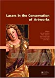 Lasers in the Conservation of Artworks, , 0415475961