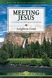Meeting Jesus, Leighton Ford, 083083060X