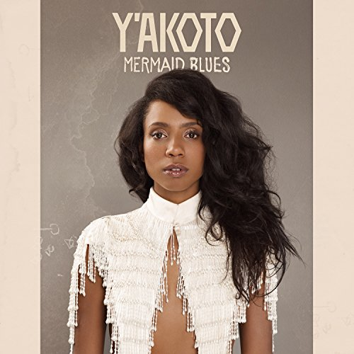 Y'akoto - Mermaid Blues (2017) [WEB FLAC] Download