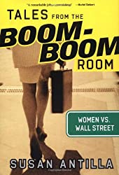 Tales from the Boom-Boom Room: Women vs. Wall Street