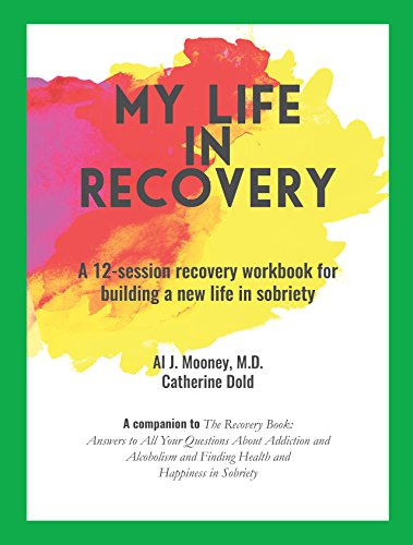 Download PDF My Life in Recovery - A 12-session recovery workbook for building a new life in sobriety