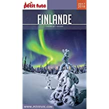 FINLANDE 2017/2018 Petit Futé (Country Guide) (French Edition)