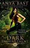 Dark Enchantment, Anya Bast, 0425240533