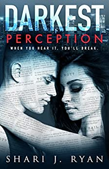 Darkest Perception (A Dirty Rebel Romance) by [Ryan, Shari J.]