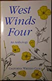 West Winds Four, California Writers' Club Staff, 0894070975