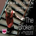 The Broken Audiobook by Tamar Cohen Narrated by Jane Collingwood