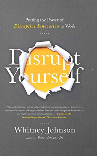 Disrupt Yourself Putting Disruptive Innovation ebook product image