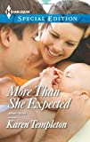 More Than She Expected, Karen Templeton, 0373658060