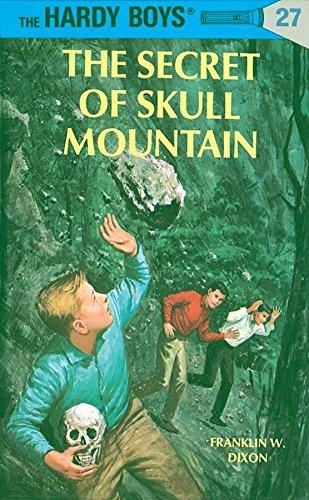 Hardy Boys 27: the Secret of Skull Mountain (The Hardy Boys, Band 27)