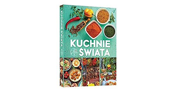 Kuchnie Swiata Mira Bernardes Rusin 9788380597020 Amazon Com Books