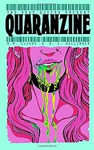 Two Dead Queers Present: QUARANZINE (Volume 2)