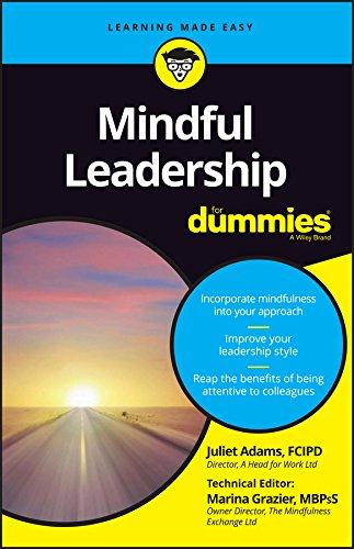 Mindful Leadership for Dummies (1st 2016) [Adams & Grazier]