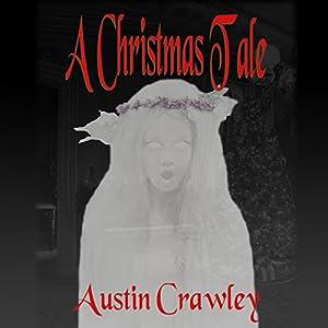 A Christmas Tale Audiobook