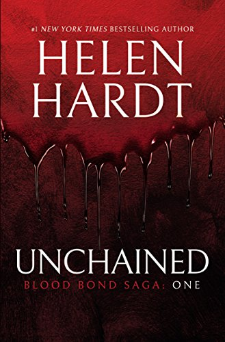 Unchained (Blood Bond Saga Volume 1)