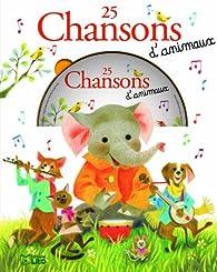 Une souris verte : 25 Chansons d'Animaux par Axelle Vanhoof