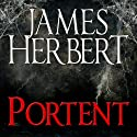 Portent Audiobook by James Herbert Narrated by Jonathan Keeble