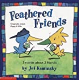 img - for Feathered Friends: 3 Stories About 2 Friends (Originally titled: Poppy & Ella) book / textbook / text book